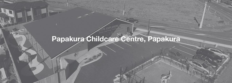 Papakura Childcare Centre, Papakura