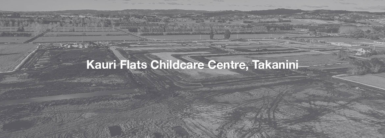 Kauri Flats Childcare Centre, Takanini